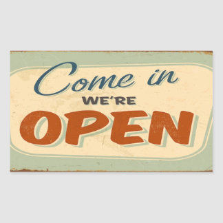 come in we're Open Sticker