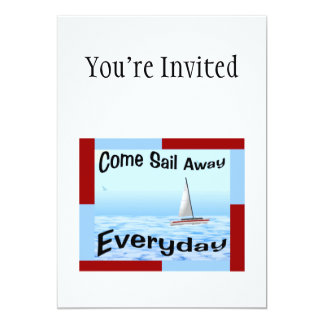 """Come Sail Away Everyday 5"""" X 7"""" Invitation Card"""