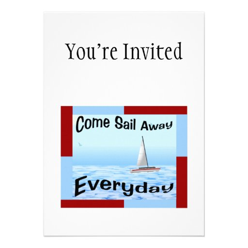 Come Sail Away Everyday Custom Announcement