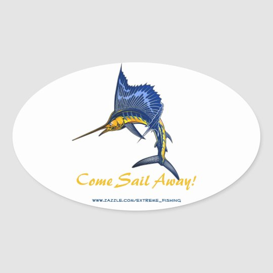 COME SAIL AWAY! OVAL STICKER