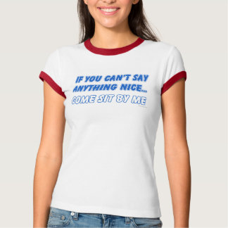 Come Sit By Me T-Shirt