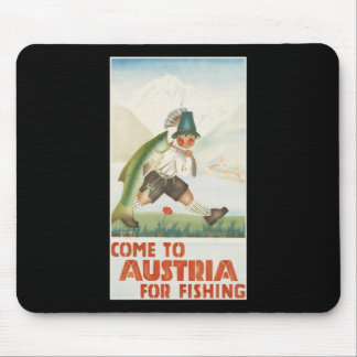 Come To Austria For Fishing Mousepads