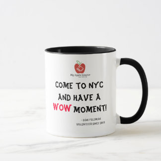 Come To NYC And Have A WOW Moment! Mug