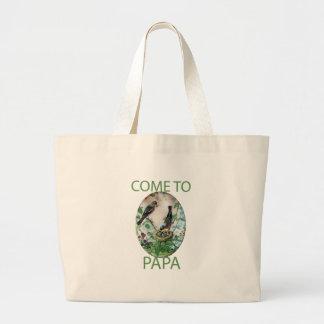 Come to Papa Jumbo Tote Bag