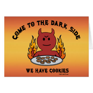 Come to the Dark Side notecards Card