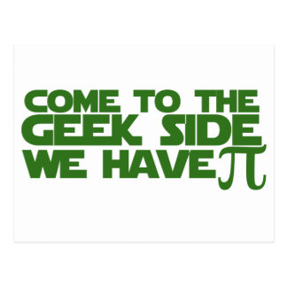Come to the Geek side we have Pi Postcard