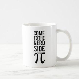 Come To The Nerd Side Coffee Mug