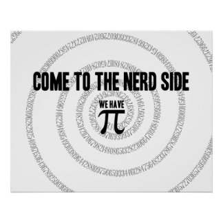 Come To The Nerd Side for Pi Typography Style Poster
