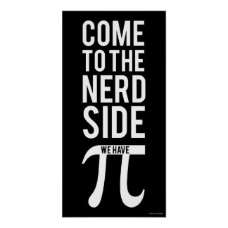 Come To The Nerd Side Poster