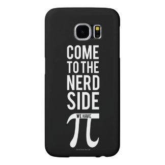 Come To The Nerd Side Samsung Galaxy S6 Cases