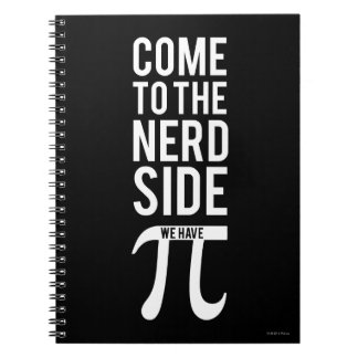 Come To The Nerd Side Spiral Notebook