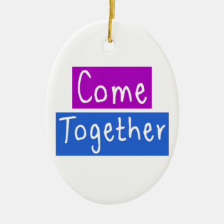 Come Together Ceramic Oval Ornament