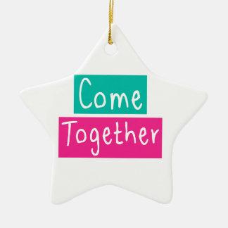 Come Together Ceramic Star Ornament
