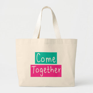 Come Together Large Tote Bag