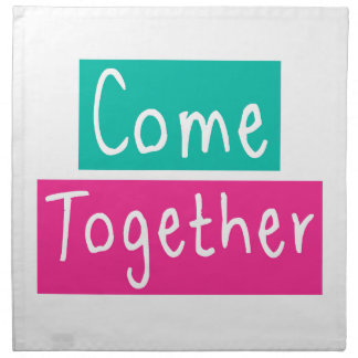 Come Together Napkin