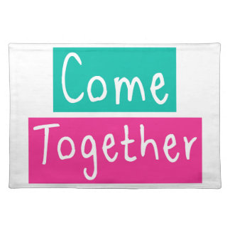 Come Together Placemat