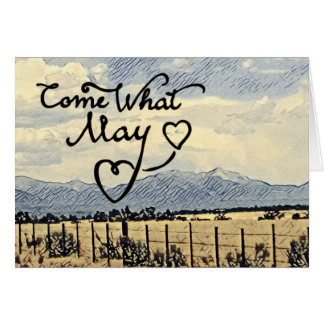 Come What May Encouragement Card