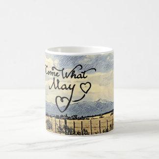 Come What May Mug