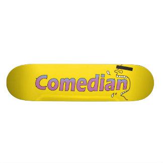 Comedian Skateboard Deck