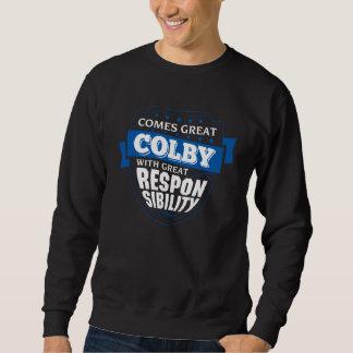 Comes Great COLBY. Gift Birthday Sweatshirt