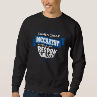 Comes Great MCCARTHY. Gift Birthday Sweatshirt