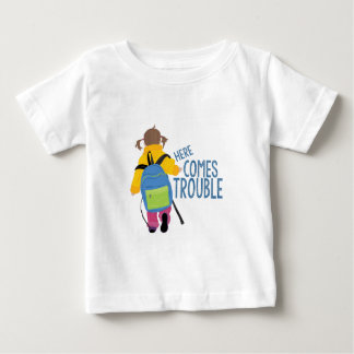Comes Trouble Baby T-Shirt
