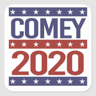 COMEY 2020 - -  SQUARE STICKER
