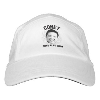 Comey Don't Play That - -  Hat