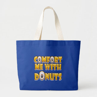 Comfort Me With Donuts Large Tote Bag