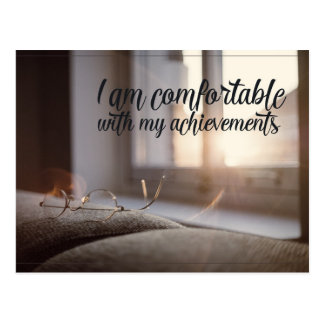 Comfortable With My Achievements Postcard