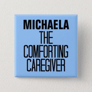 Comforting Caregiver 2 Inch Square Button