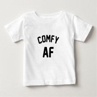 Comfy AF Baby T-Shirt