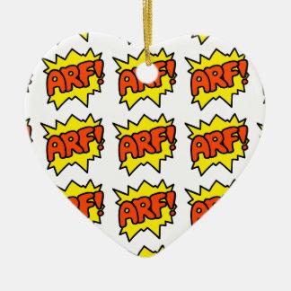 Comic 'Arf!' Ceramic Heart Ornament