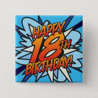 Comic Book HAPPY 18TH BIRTHDAY blue 2 Inch Square Button