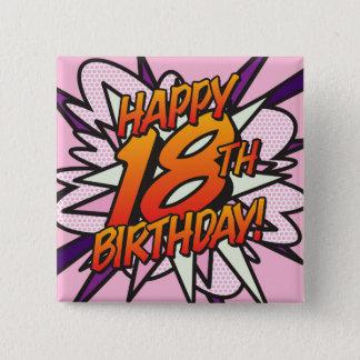 Comic Book HAPPY 18TH BIRTHDAY pink 2 Inch Square Button