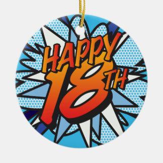 Comic Book HAPPY 18TH Ceramic Ornament