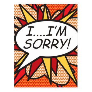 Comic Book Pop Art I'M SORRY! Postcard