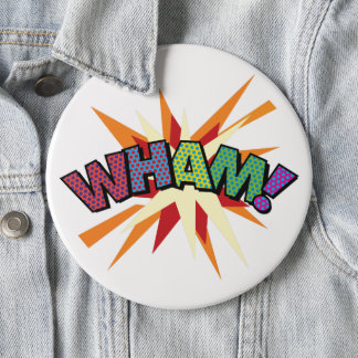Comic Book Pop Art WHAM! 6 Inch Round Button