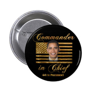 Commander in Chief, Barack Obama Buttons