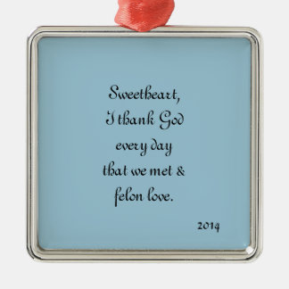 Commemorate the year you met and felon love. Silver-Colored square ornament