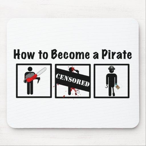 Comment devenir un pirate tapis de souris