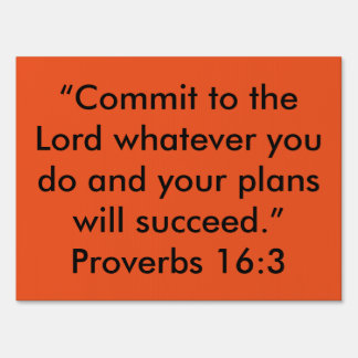 """""""Commit to the Lord"""" Inspirational Yard Sign"""