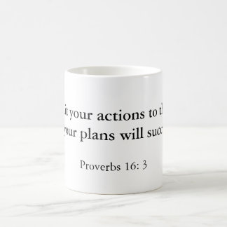 """Commit your actions to the Lord, and your plan... Coffee Mug"