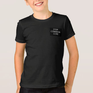 Common Core is for ordinary kids T-Shirt