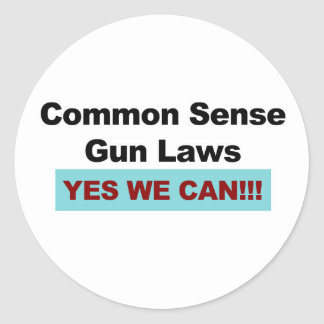 Common Sense Gun Laws - Yes We Can! Classic Round Sticker