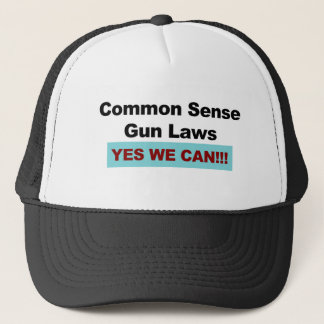Common Sense Gun Laws - Yes We Can! Trucker Hat