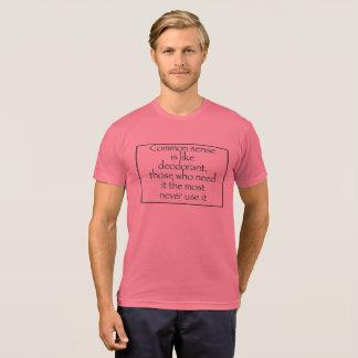 Common sense is like deodorant, those who need it T-Shirt