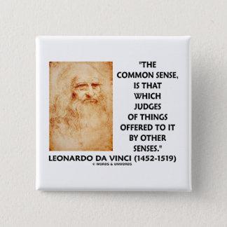 Common Sense Judges Of Things Leonardo da Vinci 2 Inch Square Button