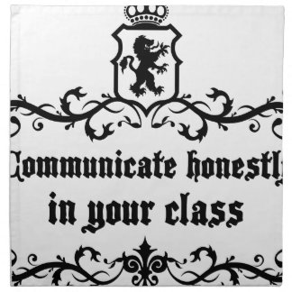 Communicate Honestly In Your Class Napkin