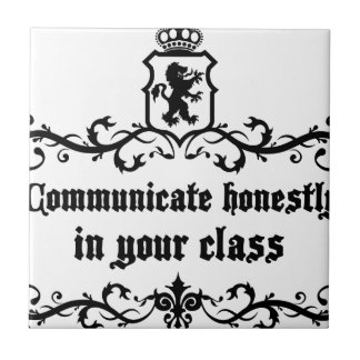 Communicate Honestly In Your Class Tile